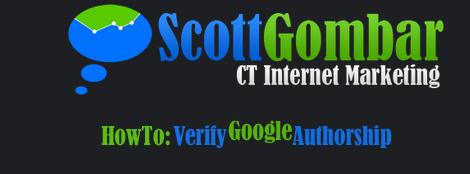How to Verify Google Authorship by Scott Gombar