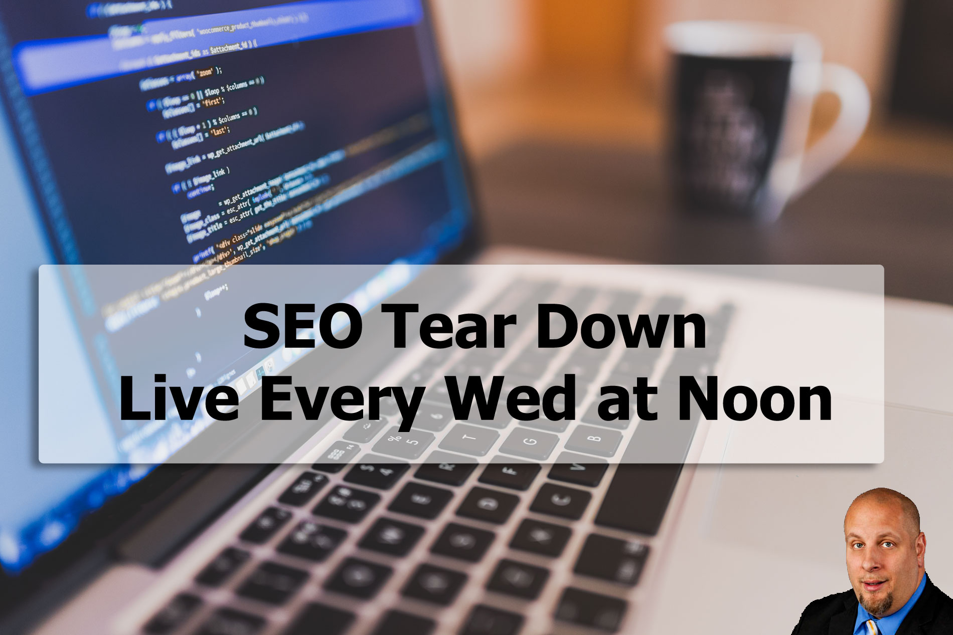 SEO Tear Down